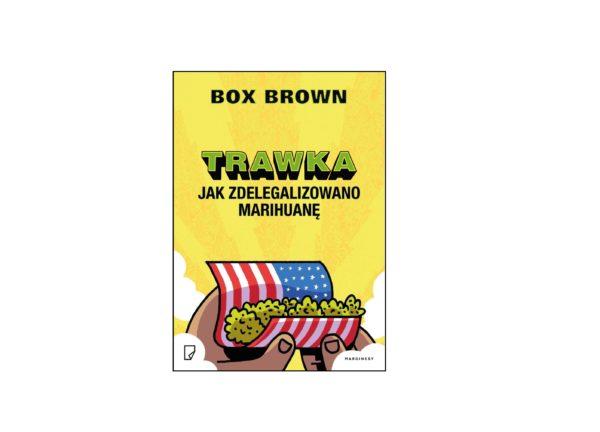 Komiks Trawka - Jak zdelegalizowano marihuanę